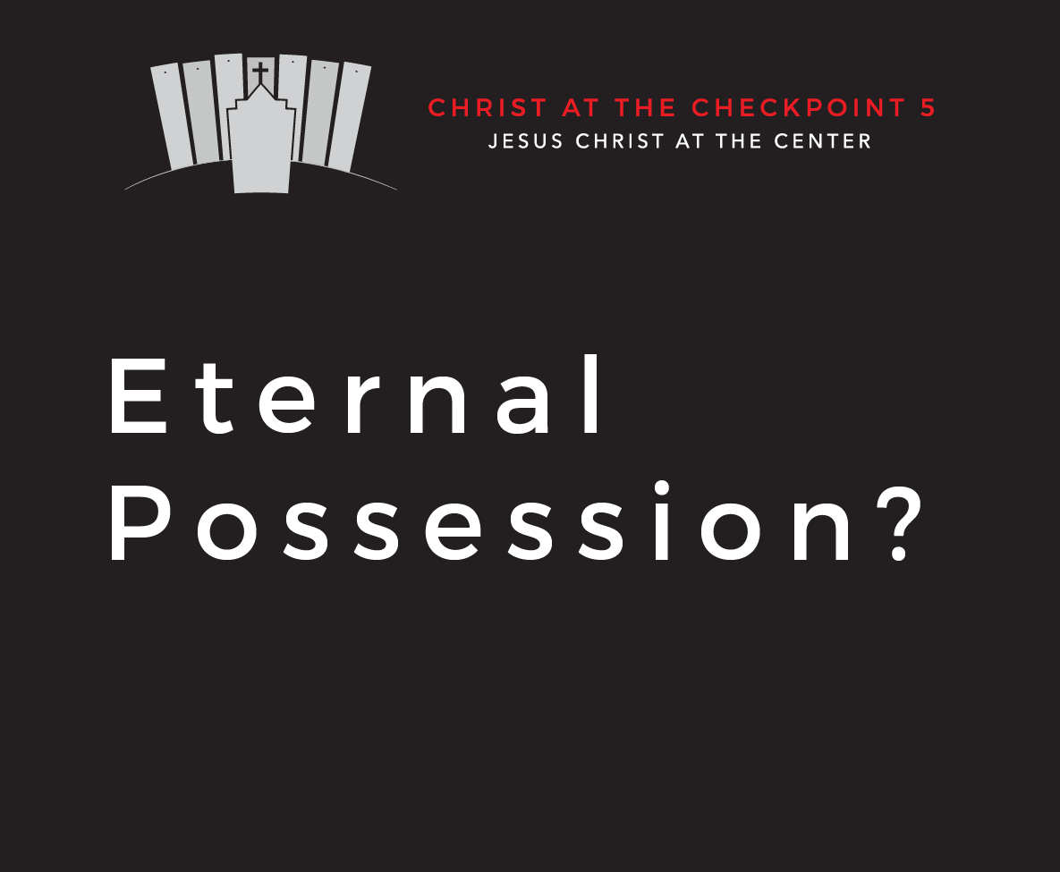 The Bible and the Land – 4  Eternal Possession?